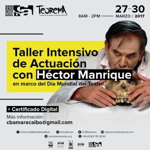 Taller de Actuación con el maestro Héctor Manrique en el CBAAM