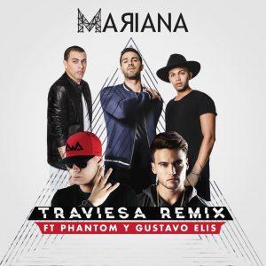 Mariana presenta el remix de su tema «Traviesa» junto a Gustavo Elis y Phantom