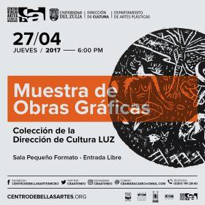 «Obras gráficas» Colección Dirección de Cultura LUZ en el CBAAM