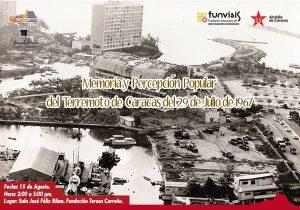 Se realizará foro sobre la «Memoria y Percepción Popular del Terremoto de Caracas del 29 de julio de 1967»