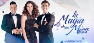 «La magia de ser Miss» iniciará este sábado 23 de septiembre