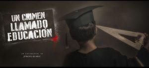 «Un crimen llamado educación» se proyectará en Maracaibo