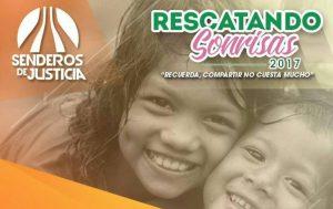 Fundación Senderos de Justicia inició actividad social «Rescatando sonrisas 2017»