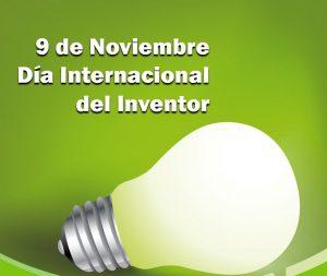 9 de noviembre Día Internacional del Inventor