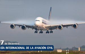 7 de diciembre: Día de la Aviación Civil Internacional