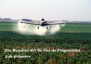 3 de diciembre: Día Mundial del No Uso de Plaguicidas