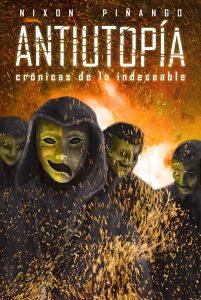 «Antiutopía», el libro de Nixon Piñango que habla sobre el futuro de Venezuela