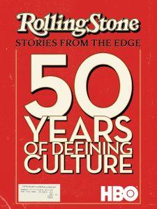 HBO presenta 50 años de música con el documental «Rolling Stone: Stories from the Edge»