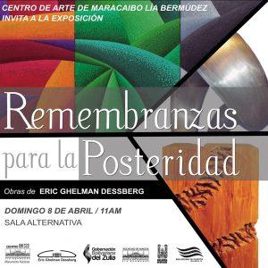 Este 08 de abril se inaugura «Remembranzas para la posteridad» de Eric Ghelman