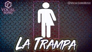 Vocal Song cayó en «La Trampa»
