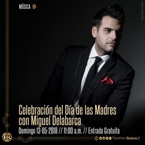 Miguel Delabarca le cantará a las madres en el Teatro Baralt