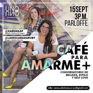 Café para Amarme + llega para regalarte un encuentro entre amigas