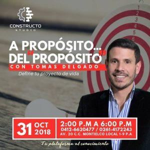 """«A Propósito del """"Propósito""""» con Tomás Delgado"""