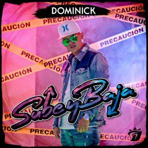 Dominick llega al mercado musical venezolano con el tema «Sube y Baja»