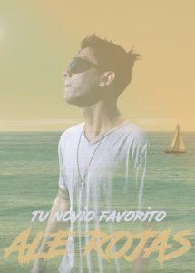 Ale Rojas estrena su nuevo tema «Tu novio favorito»