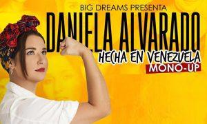 Daniela Alvarado regresa al Zulia con su monólogo Hecha en Venezuela