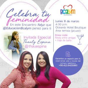 ¡Celebremos la feminidad! Súmate al poderoso encuentro de mujeres con @educacionbcalym este 9 de marzo
