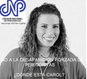 CNP Caracas denuncia la desaparición forzosa de la periodista Carol Romero