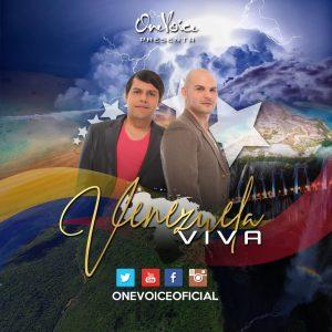 One Voice lanza mundialmente «Venezuela Viva»