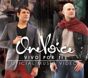 One Voice lanza su nuevo video «Vivo por tí» a nivel mundial