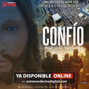 «Confío, viaje a la esperanza» se estrena en la plataforma europea Goya Producciones